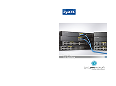 ZyXEL PoE Switching Solution Brief