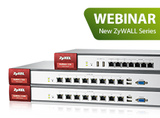Webinar ZyWALL Launch